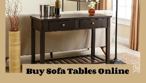Buy Sofa Tables Online at Best Offers