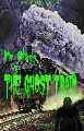 Mr Glass And The Ghost Train Available On Amazon