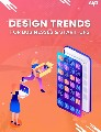 Top Design Trends For Businesses & Start-Ups