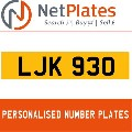 LJK 930 NETPLATES PERSONALISED PRIVATE CHERISHED DVLA NUMBER PLA